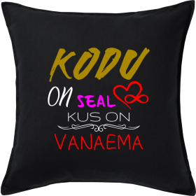 "Padi ""Kodu on seal, kus on vanaema"" 50x50"